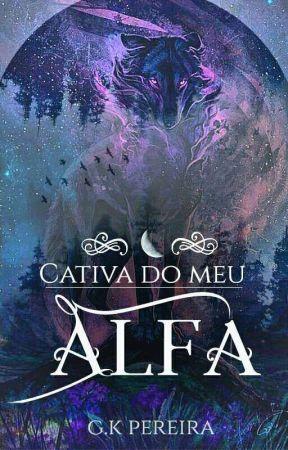 Cativa do Meu Alfa by Shijinkouhai
