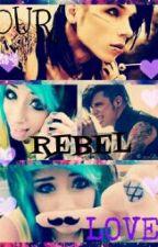 OUR REBEL LOVE -Andy Biersack fanfic by MeliiSkittlezSykez