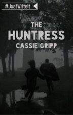 The Huntress ( ✓ ) by cassiegripp