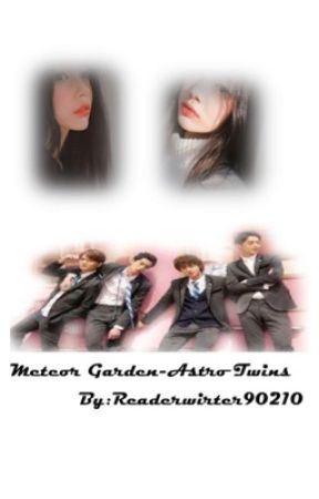 Meteor Garden-Astro twins  by readerwriter90210