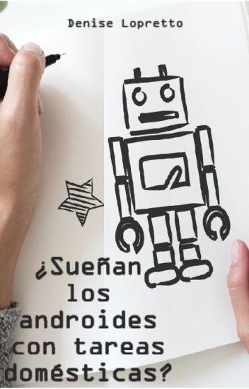 ¿Sueñan los androides con tareas domésticas?