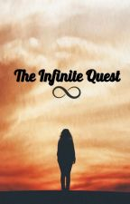The Infinite Quest by SunnyisReddy