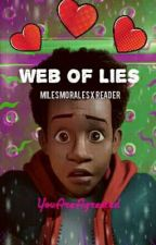 Web of Lies - Miles Morales x Reader by YouAreAgrested