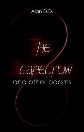 The Scarecrow and other poems by AlanDD