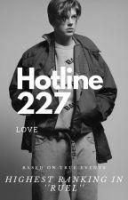 Hotline 227 by loveybucks333