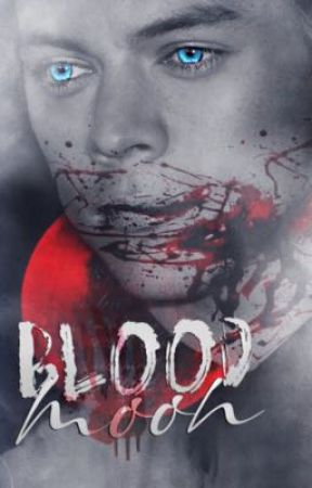 Blood Moon | Harry Styles by shreddedhearts