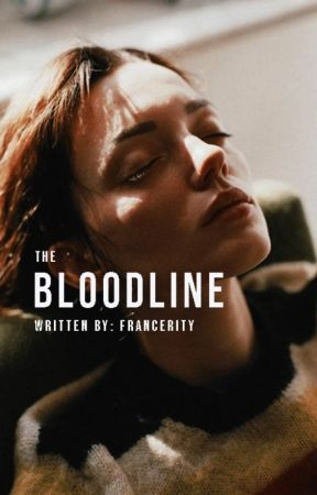 The Bloodline by francerity