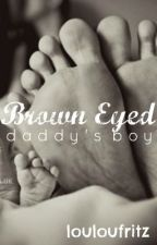 Brown eyed daddy's boy by louloufritz