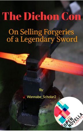 The Dichon Con (On Selling Forgeries of a Legendary Sword) by Wannabe_Scholar2