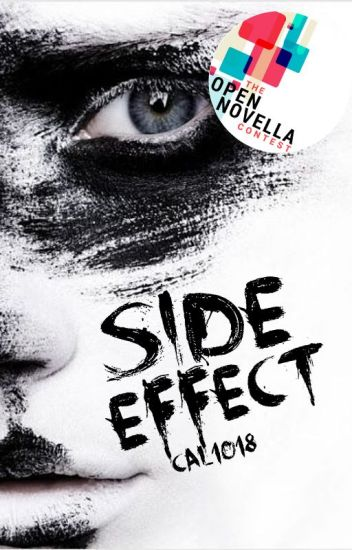Side Effect ● Open Novella Contest Entry 2019
