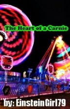 The Heart of a Carnie by EinsteinGirl79