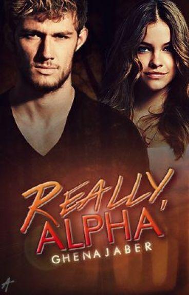 Really, ALPHA? (español)