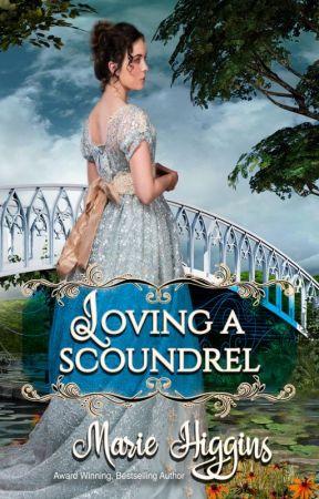 Loving a Scoundrel by MarieHiggins