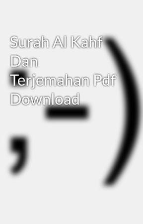 Surah Al Kahf Dan Terjemahan Pdf Download Wattpad