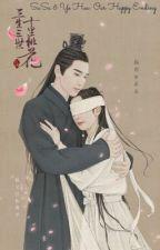 Su Su and Ye Hua: Our Own Fairytale  by adrienne2711