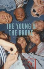 The Young & The Broke by Nahomiwazzhere