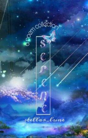 Serene (#2) by stellar_lune