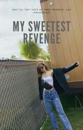 My Sweetest Revenge by -kimanoban23