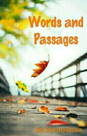 Words And Passages  by StormyAsian