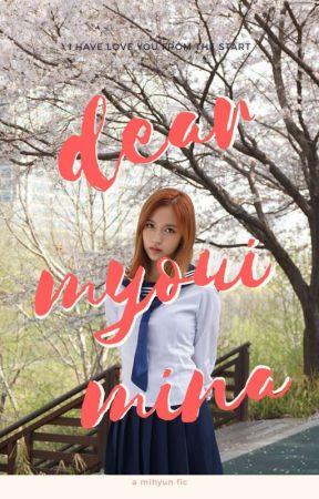 Dear Myoui Mina || MiHyun  by NamTofuu