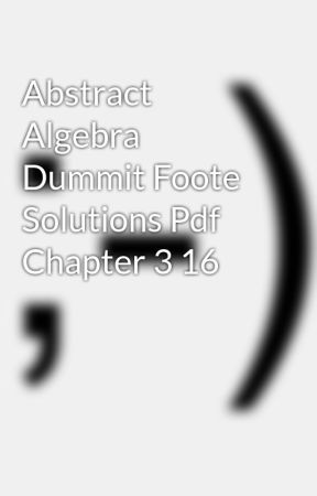 Abstract Algebra Dummit Foote Solutions Pdf Chapter 3 16