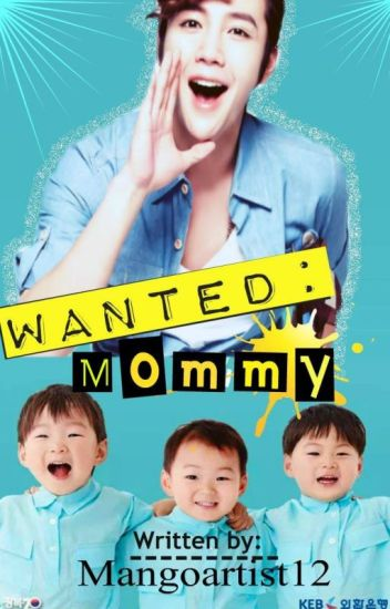 Wanted: Mommy