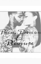 Pain, Passion, &Pleasure by _OGkia