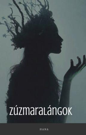 Zúzmaralángok - Első dal by moonflower_hana