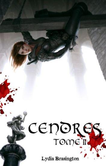 Cendres - Tome II - Les Guerres de Falen