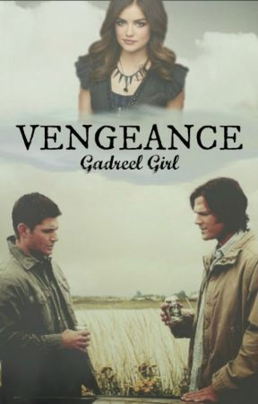 Vengeance ~Supernatural~ by darthvaderloml