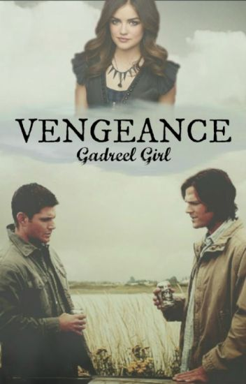 Vengeance ~Supernatural~
