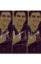 Problem. (Jack Gilinsky Fanfiction.) by Ryleighhh2327