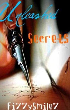 Unleashed Secrets by fizzySmilez