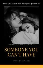 Someone You Can't Have (JENLISA) by adwian25
