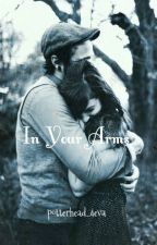 In your arms... by potterhead_4eva