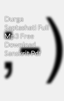 Siddha kunjika stotram mp3 song download durga saptashati siddha.