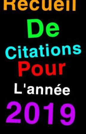 Recueil De Citations Pour L Année 2019 Le Regret Wattpad