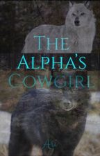 The Alphas Cowgirl  by HorsesAreMyLife55