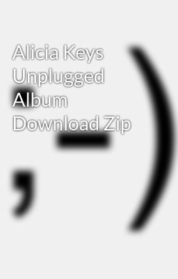 Alicia keys unplugged (piano vocal guitar series book.