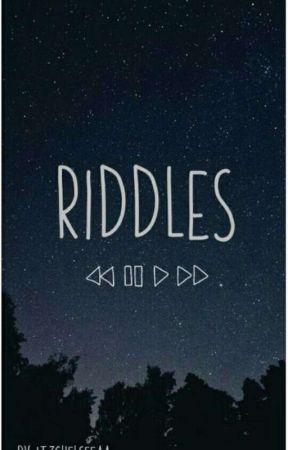 Riddles✓ - Riddle #3 - Wattpad