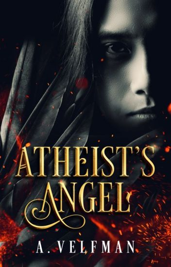 Atheist's Angel [Open Novella Contest 2019]