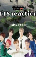 ▬BTS reaction▬ by Miss_Egogo