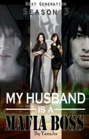 MY HUSBAND IS A MAFIA BOSS SEASON 3 by Sarosato