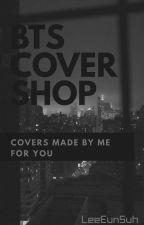 BTS Cover Shop by LeeEunSuh
