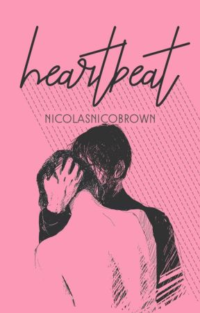 heartbeat ✓ by NicholasNicoBrown