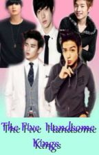 The Five Handsome Kings [on-going] by Emjeyyy88