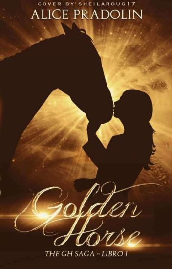 Golden Horse ©| THE GH SAGA|