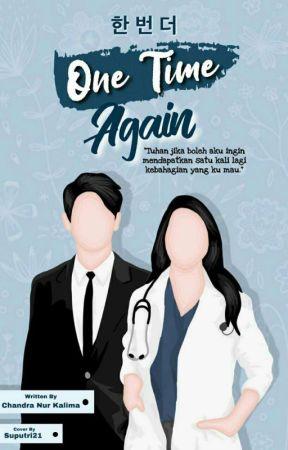 한 번 더 (One Time Again) - Tahap Revisi- by ChandraKamila21