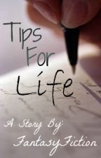 Tips For Life by JustEsperanza