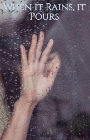 When it Rains, it Pours by HP4lyfe2020